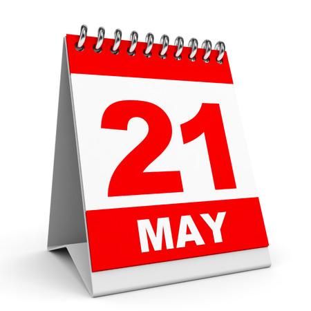 Calendar on white background. 21 May. 3D illustration. illustration