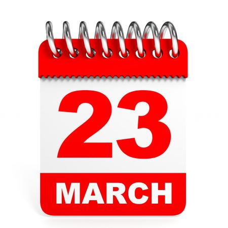 23: Calendar on white background. 23 March. 3D illustration.