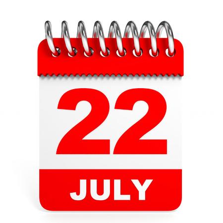 Calendar on white background. 22 July. 3D illustration.