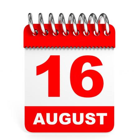 16 9: Calendar on white background. 16 August. 3D illustration.