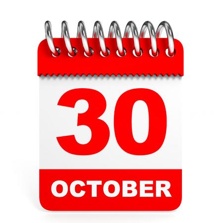 30th: Calendar on white background. 30 October. 3D illustration.