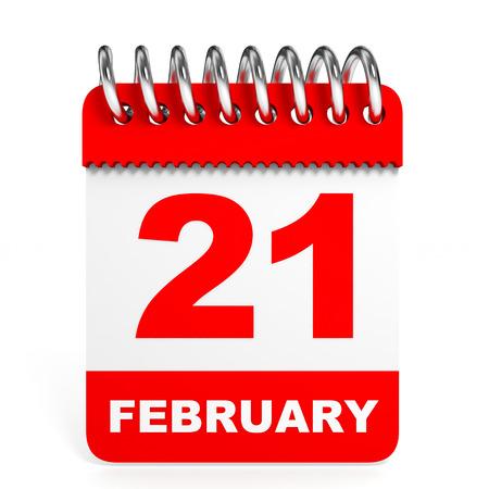 february 1: Calendar on white background. 21 February. 3D illustration. Stock Photo