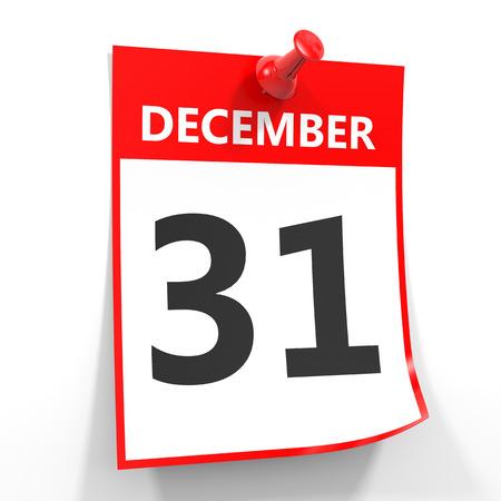 diciembre: hoja del calendario el 31 de diciembre con la clavija roja sobre fondo blanco. Ilustración. Foto de archivo