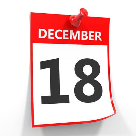 the eighteenth: 18 december calendar sheet with red pin on white background. Illustration. Stock Photo
