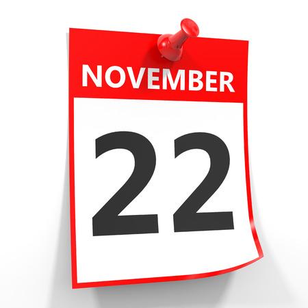 calendario noviembre: 22 de noviembre de hoja de calendario con la clavija roja sobre fondo blanco. Ilustración.