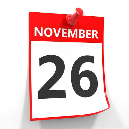 calendario noviembre: 26 de noviembre de hoja de calendario con la clavija roja sobre fondo blanco. Ilustración. Foto de archivo