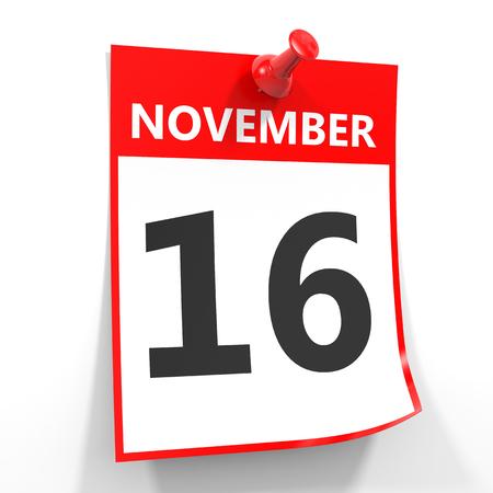 calendario noviembre: 16 de noviembre de hoja de calendario con la clavija roja sobre fondo blanco. Ilustraci�n.