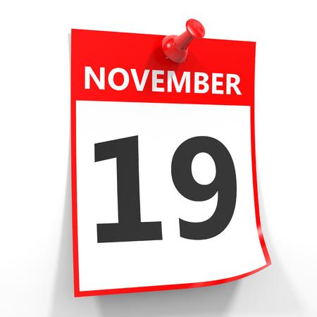 calendario noviembre: hoja del calendario 19 de noviembre con la clavija roja sobre fondo blanco. Ilustración.