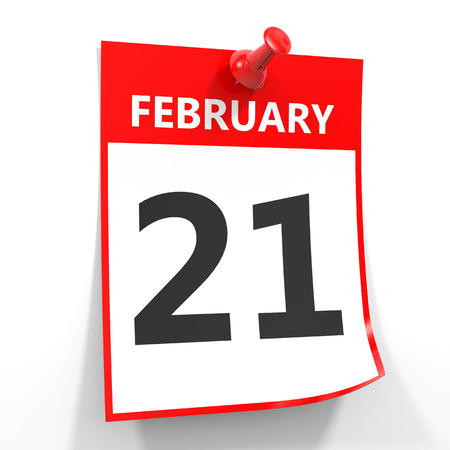 february 1: 21 february calendar sheet with red pin on white background. Illustration.