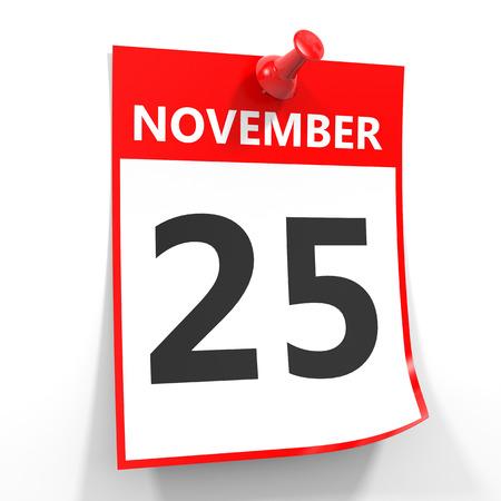 calendario noviembre: 25 de noviembre de hoja de calendario con la clavija roja sobre fondo blanco. Ilustración.