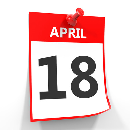18th: 18 april calendar sheet with red pin on white background. Illustration. Stock Photo
