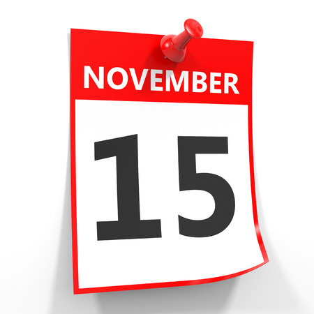 november calendar: 15 november calendar sheet with red pin on white background. Illustration.