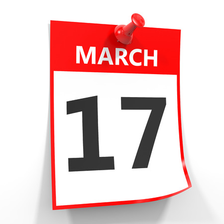 17 of march: 17 march calendar sheet with red pin on white background. Illustration. Stock Photo