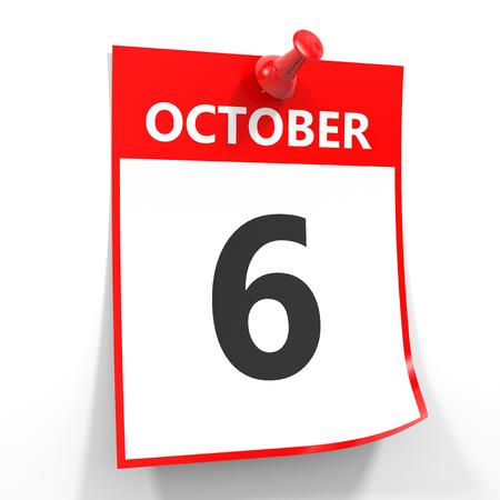 october calendar: 06 de octubre de hoja de calendario con la clavija roja sobre fondo blanco. Ilustración.