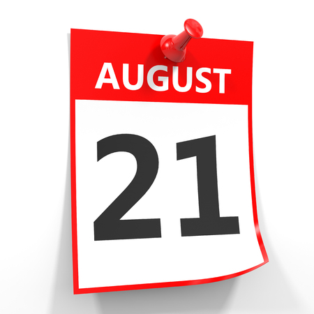 21: 21 august calendar sheet with red pin on white background. Illustration. Stock Photo