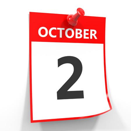october calendar: 02 de octubre de hoja de calendario con la clavija roja sobre fondo blanco. Ilustración. Foto de archivo