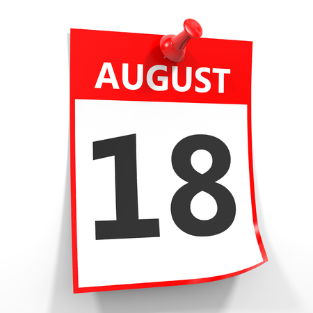 18th: 18 august calendar sheet with red pin on white background. Illustration.