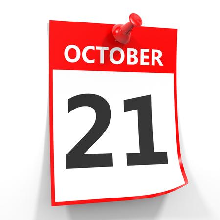 october calendar: 21 hoja de calendario de octubre con la clavija roja sobre fondo blanco. Ilustración.