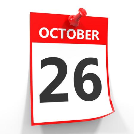 october calendar: 26 hoja de calendario de octubre con la clavija roja sobre fondo blanco. Ilustración.