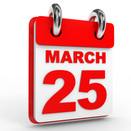 the twenty fifth: 25 march calendar on white background. 3D Illustration.