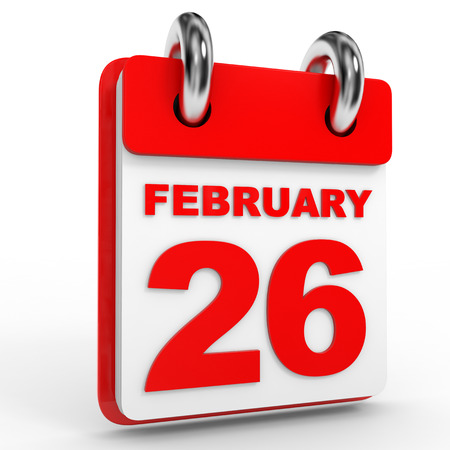 twenty sixth: 26 february calendar on white background. 3D Illustration.