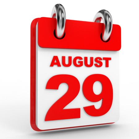 twenty ninth: 29 august calendar on white background. 3D Illustration.