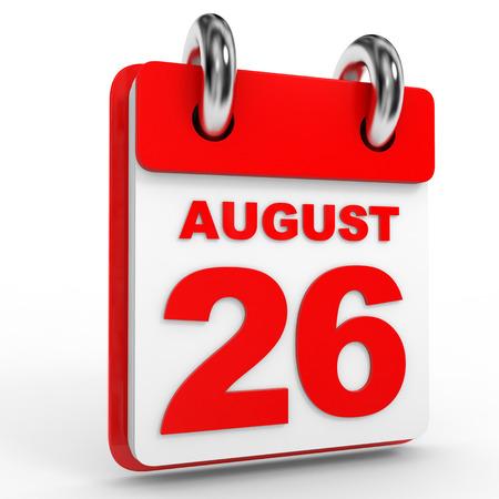 twenty sixth: 26 august calendar on white background. 3D Illustration.