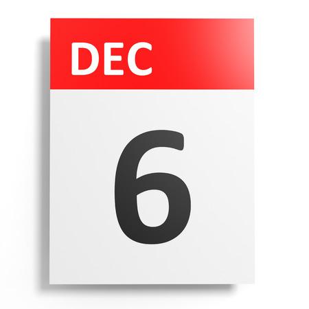 december: Calendar on white background. 6 December. 3D illustration.