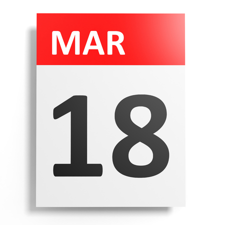 18: Calendar on white background. 18 March. 3D illustration. Stock Photo