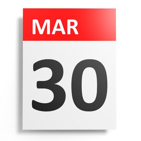 30: Calendar on white background. 30 March. 3D illustration.