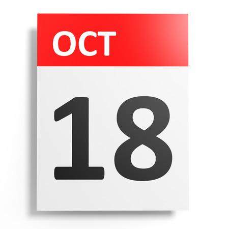 18th: Calendar on white background. 18 October. 3D illustration.