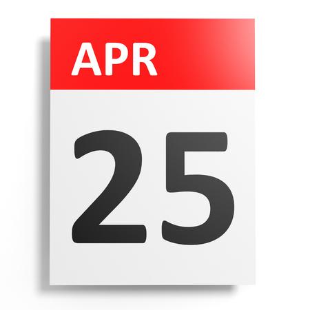 25: Calendar on white background. 25 April. 3D illustration. Stock Photo