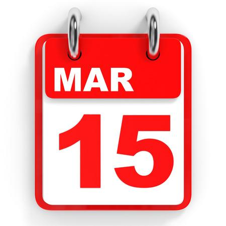 Calendar on white background. 15 March. 3D illustration.