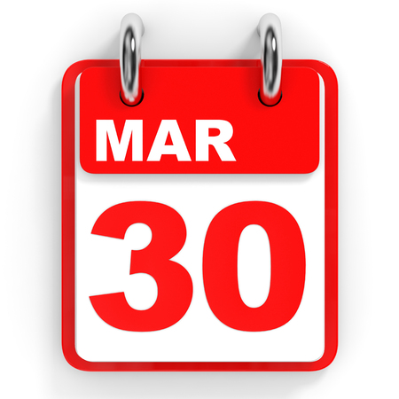 30th: Calendar on white background. 30 March. 3D illustration.