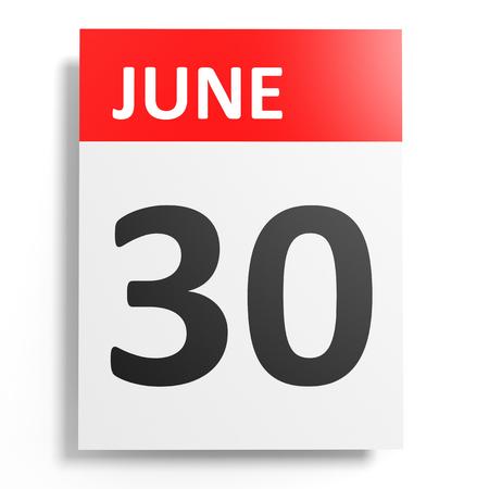 30th: Calendar on white background. 30 June. 3D illustration. Stock Photo