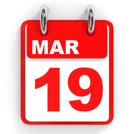 19: Calendar on white background. 19 March. 3D illustration.