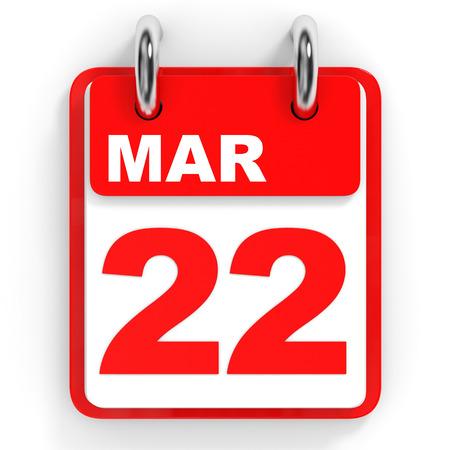 twenty second: Calendar on white background. 22 March. 3D illustration.