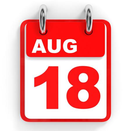 18: Calendar on white background. 18 August. 3D illustration.