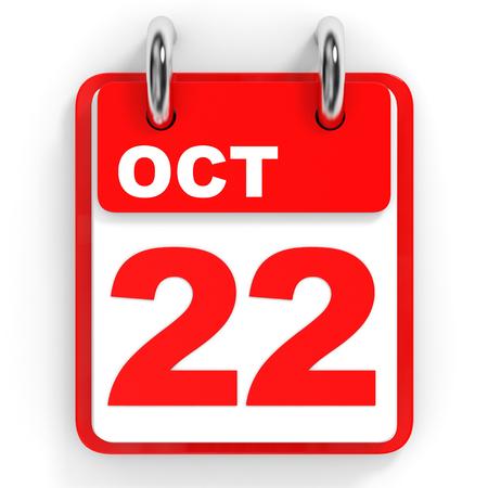 twenty second: Calendar on white background. 22 October. 3D illustration.
