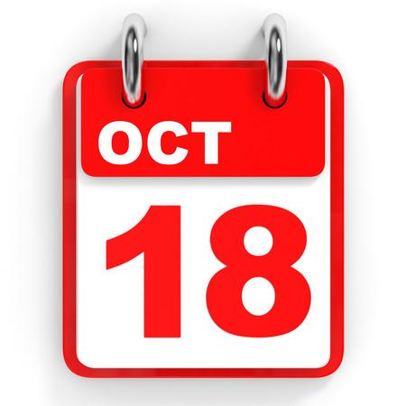 the eighteenth: Calendar on white background. 18 October. 3D illustration.