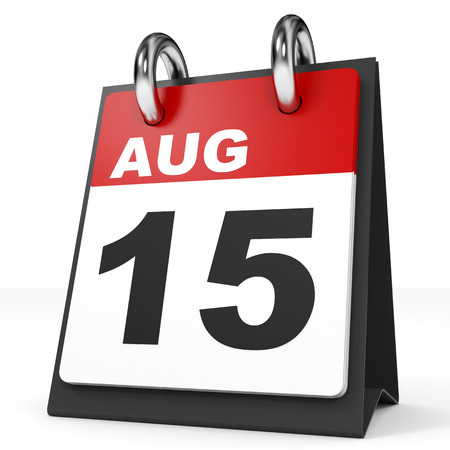 august: Calendar on white background. 15 August. 3D illustration.