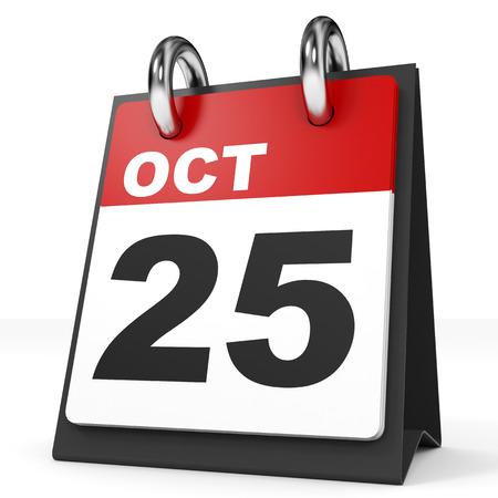 twenty fifth: Calendar on white background. 25 October. 3D illustration.