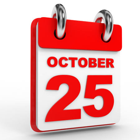25th: 25 october calendar on white background. 3D Illustration.