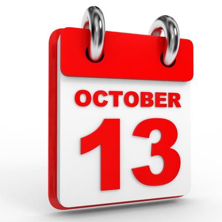13th: 13 october calendar on white background. 3D Illustration.