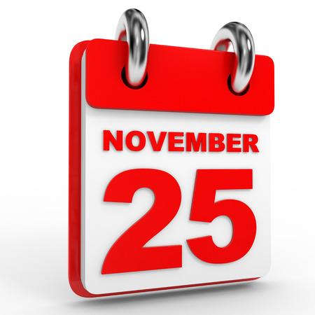twenty fifth: 25 november calendar on white background. 3D Illustration.