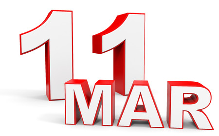 eleventh: March 11. 3d text on white background. Illustration.