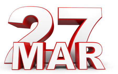 27: March 27. 3d text on white background. Illustration.