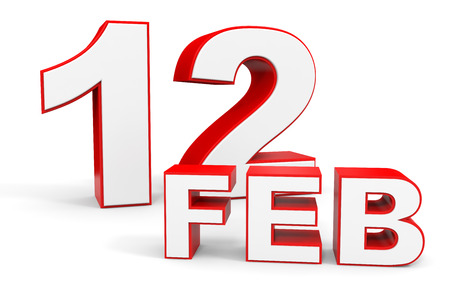 a 12: February 12. 3d text on white background. Illustration.