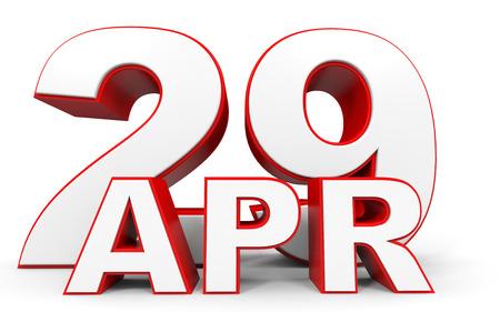 29: April 29. 3d text on white background. Illustration.