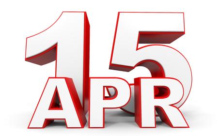 15: April 15. 3d text on white background. Illustration.